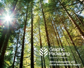 Graphic Packaging - 2017 Sustainability and Social Responsibility Report
